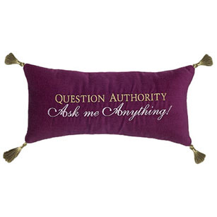 Question Authority Ask me Anything!