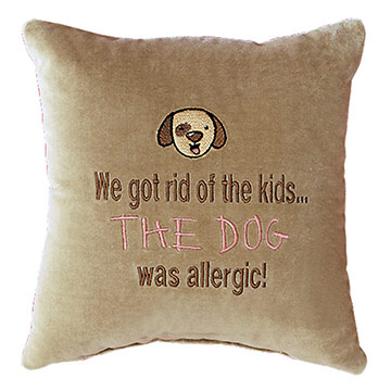 We got rid of the kids... The dog was allergic!
