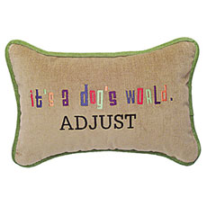 It's a dog's world. Adjust.
