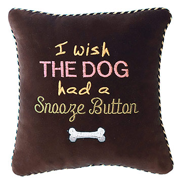 I wish the dog had a snooze button