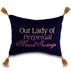 Our lady of perpetual mood swings