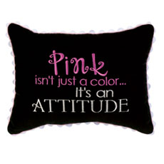 Pink isn't just a color... It's an attitude
