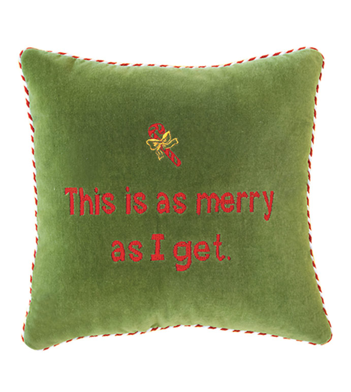 This is as merry as I get. - ,VELVET LIME,
