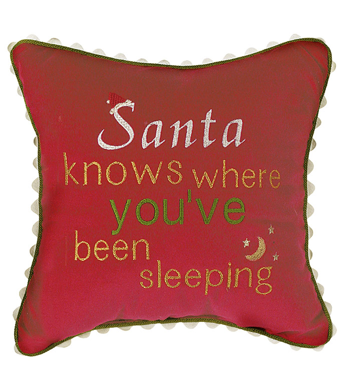 Santa knows where you've been sleeping