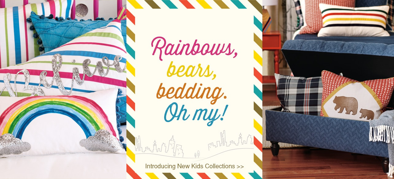 Rainbows, bears, bedding. Oh my! Introducing new kids collections