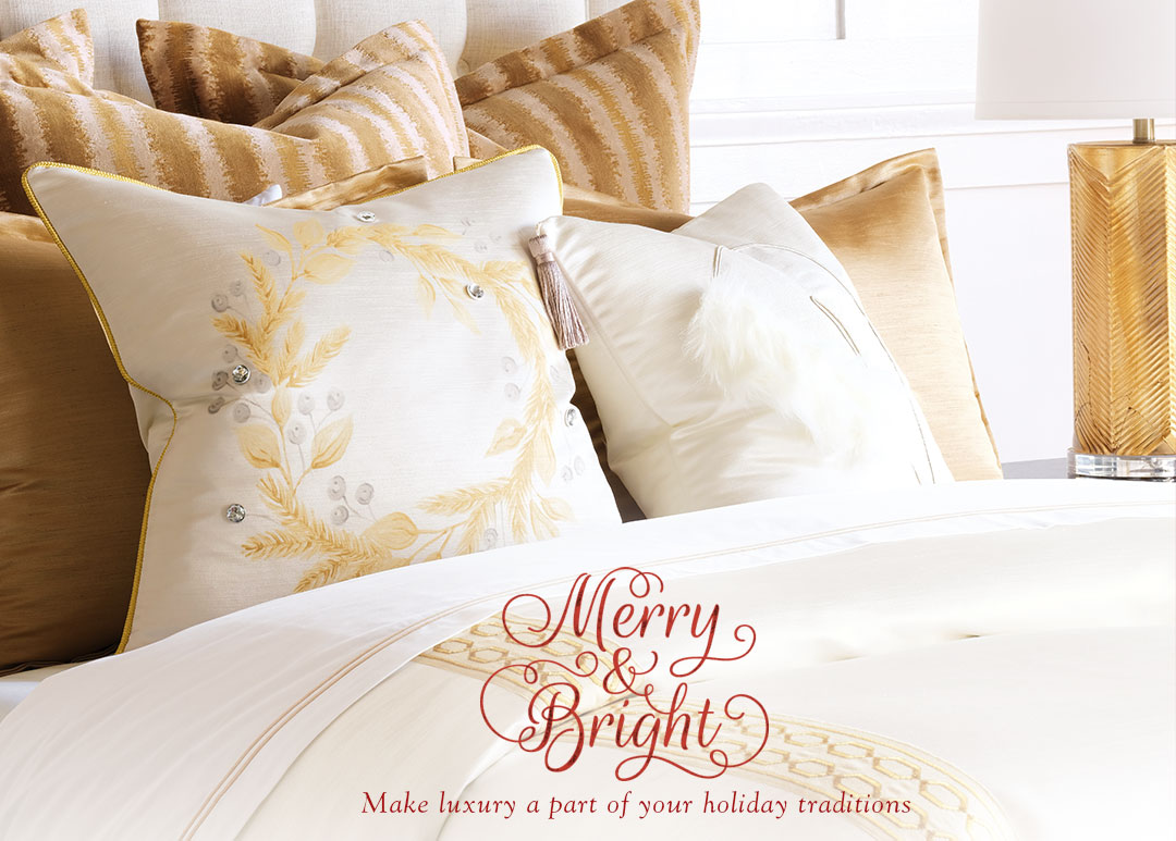 Merry & Bright - Make luxury a part of your holiday traditions