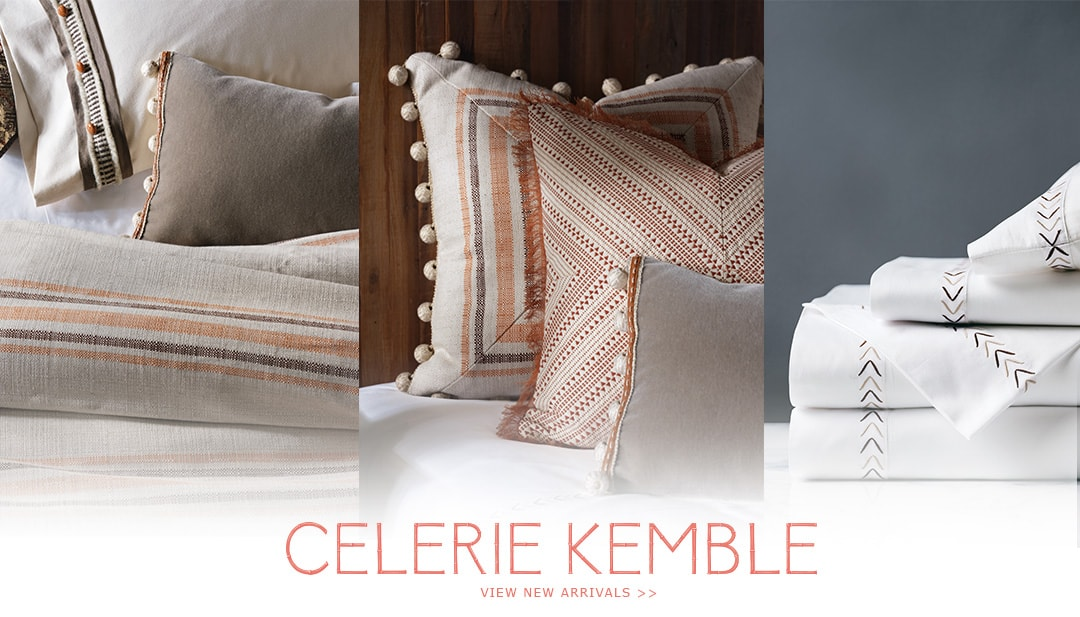 Celerie Kemble - View New Arrivals