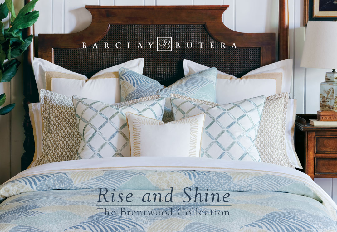 Rise and Shine - The Brentwood Collection